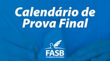 FASB divulga Calendário completo de Prova Final para o segundo semestre de 2020