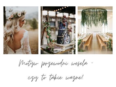 Motyw przewodni wesela - czy to takie ważne?
