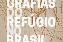 UFSCar | EdUFSCar lança livro sobre a etnografia do refúgio no Brasil