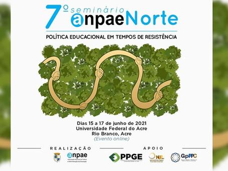 Seminário Norte da Anpae debate política educacional e resistência   Ufac