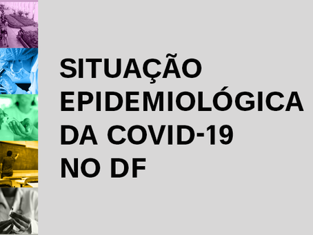 Coes divulga notas técnicas que avaliam a situação da pandemia no Distrito Federal |UnB