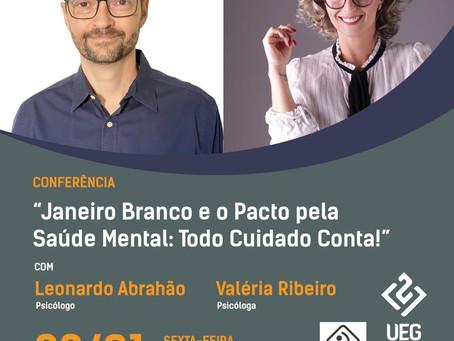 Criadores do movimento Janeiro Branco realizam palestra na UEG
