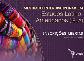 UNILA | Abertas as inscrições para o Mestrado Interdisciplinar em Estudos Latino-Americanos