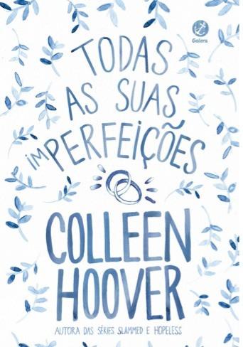Imagem de capa do livro Todas as suas imperfeições, de Colleen Hoover