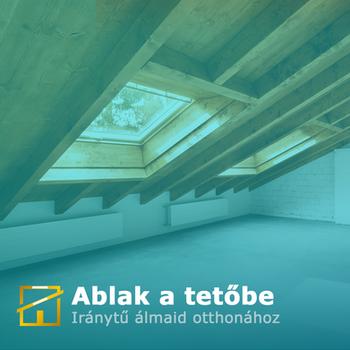 Ablak a tetőbe blog