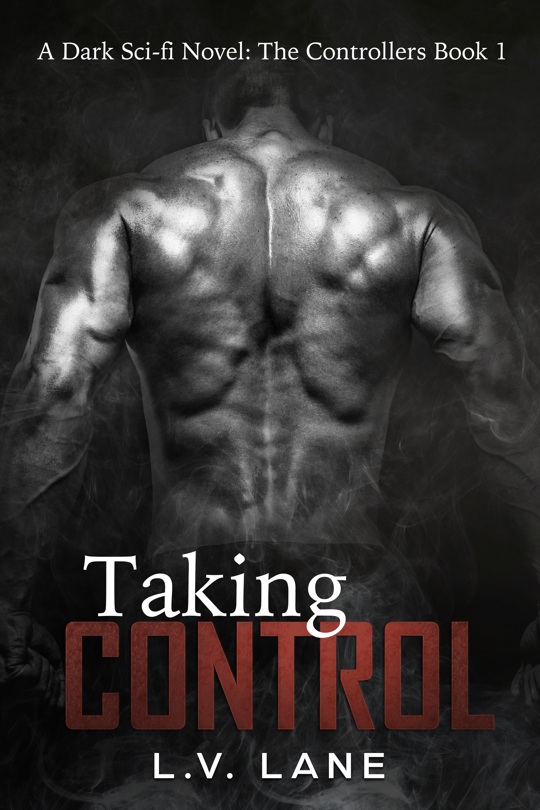 Taking Control: The Controllers Book 1