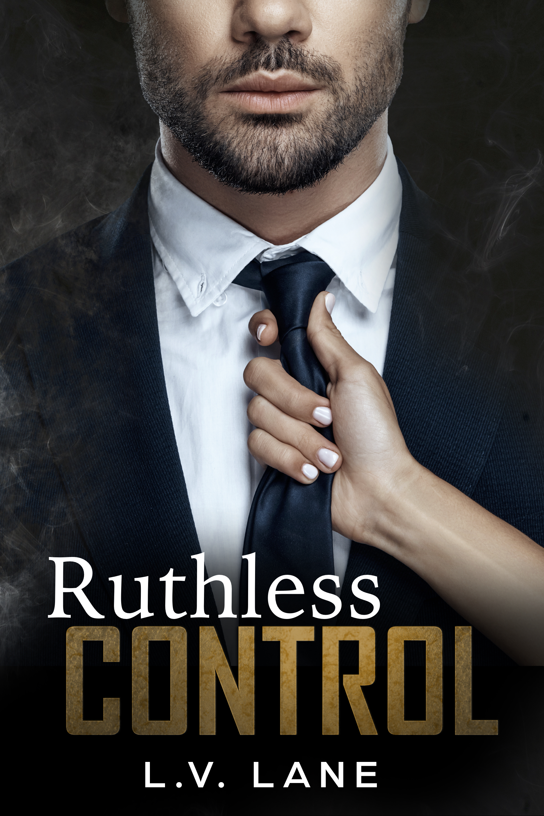 Ruthless Control: Controllers Book 6