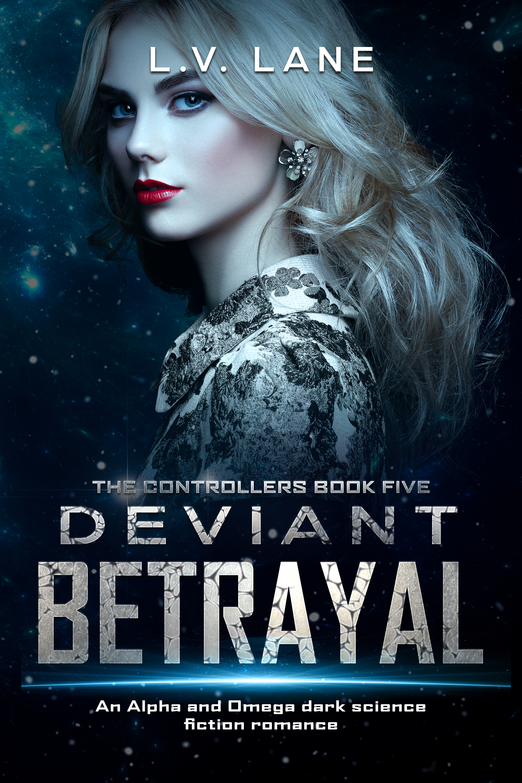 Deviant Betrayal: Controllers Book 5