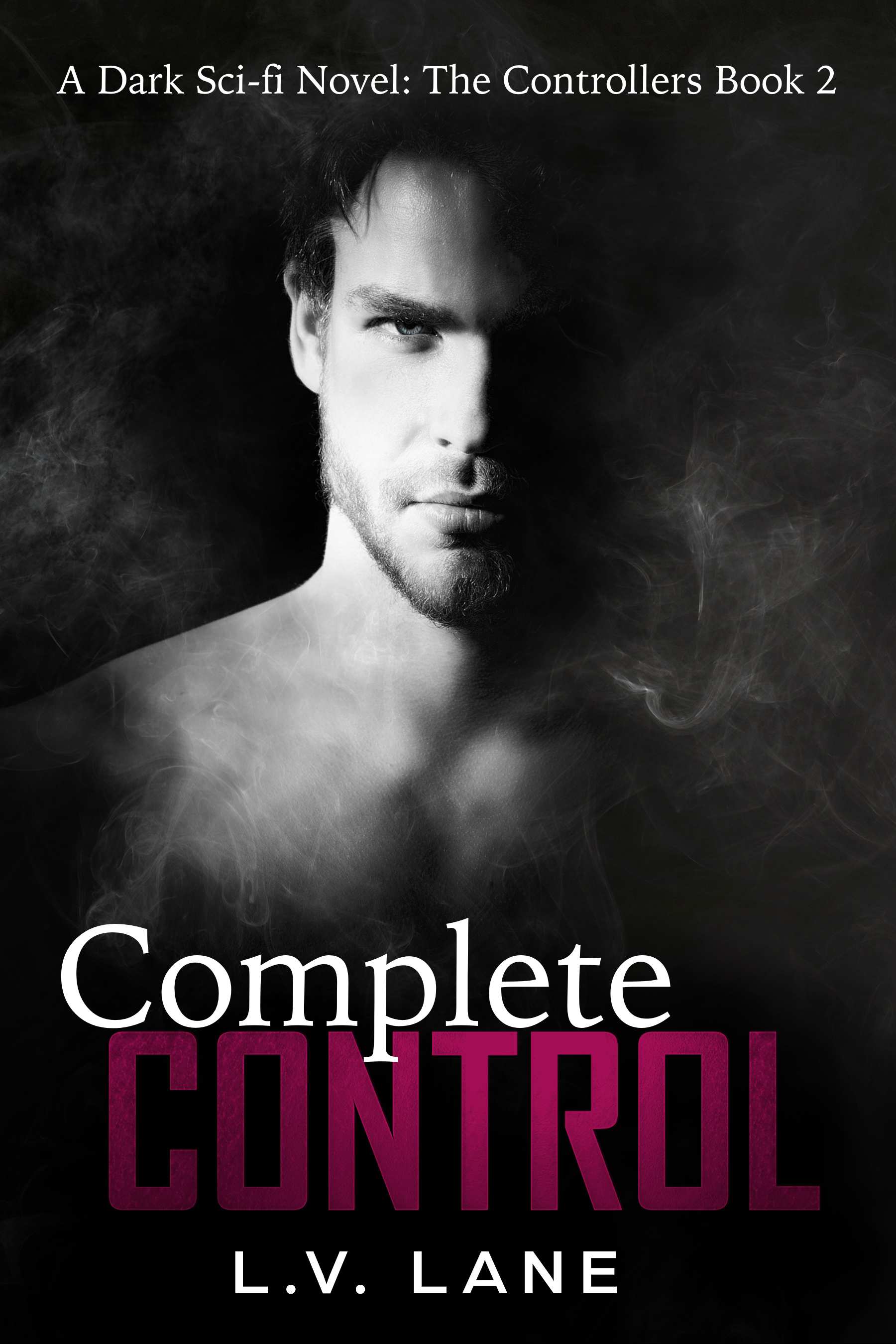 Complete Control: The Controllers Book 2