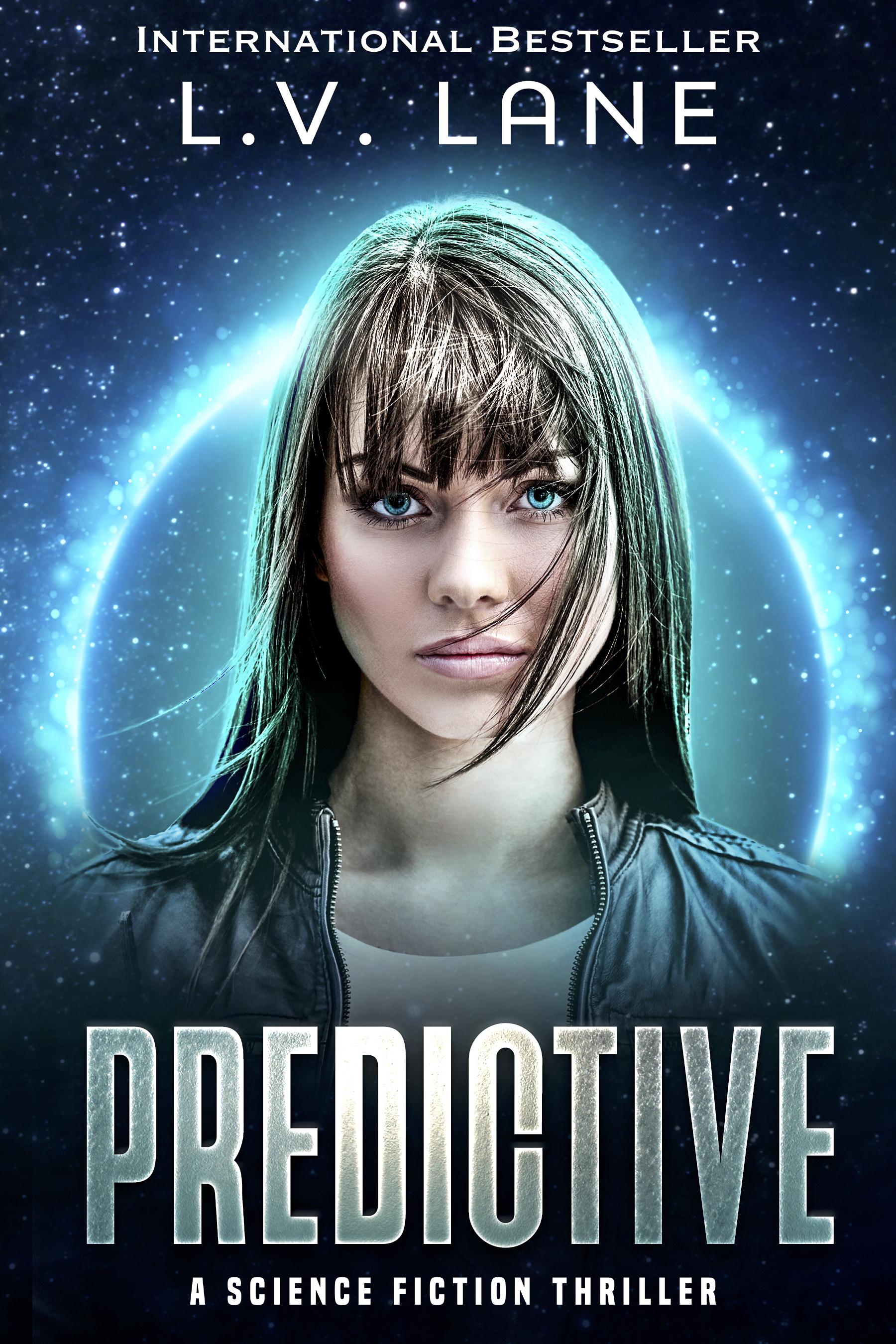 Predictive: A Sci-fi Thriller
