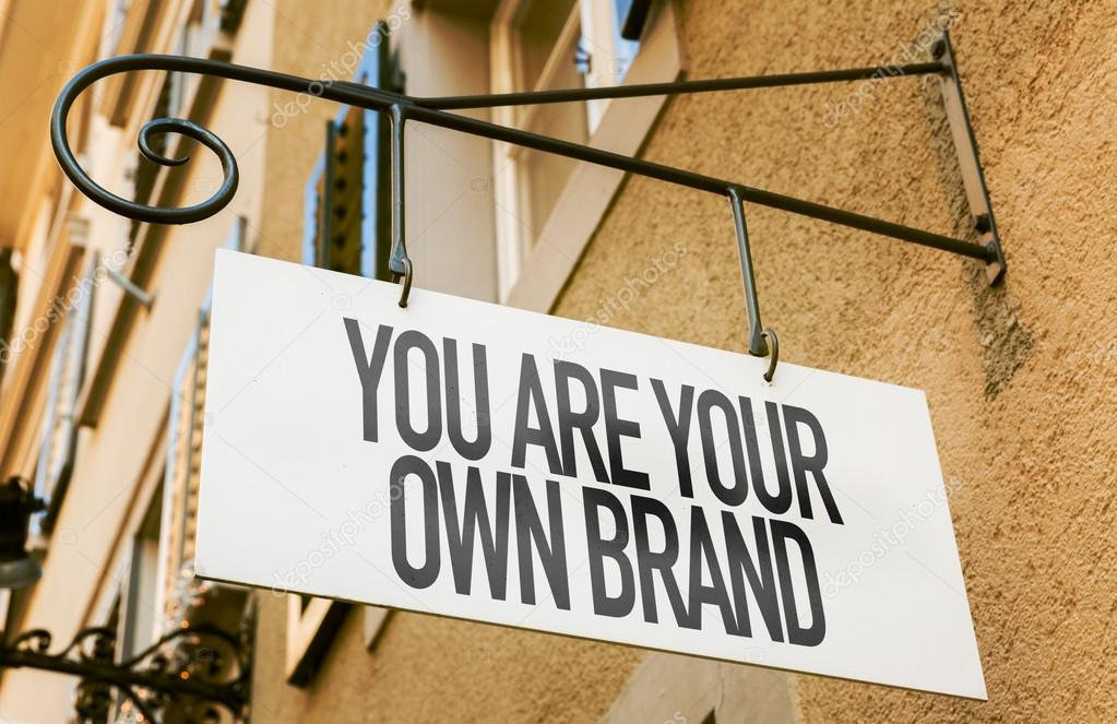 You are your own brand.jpg