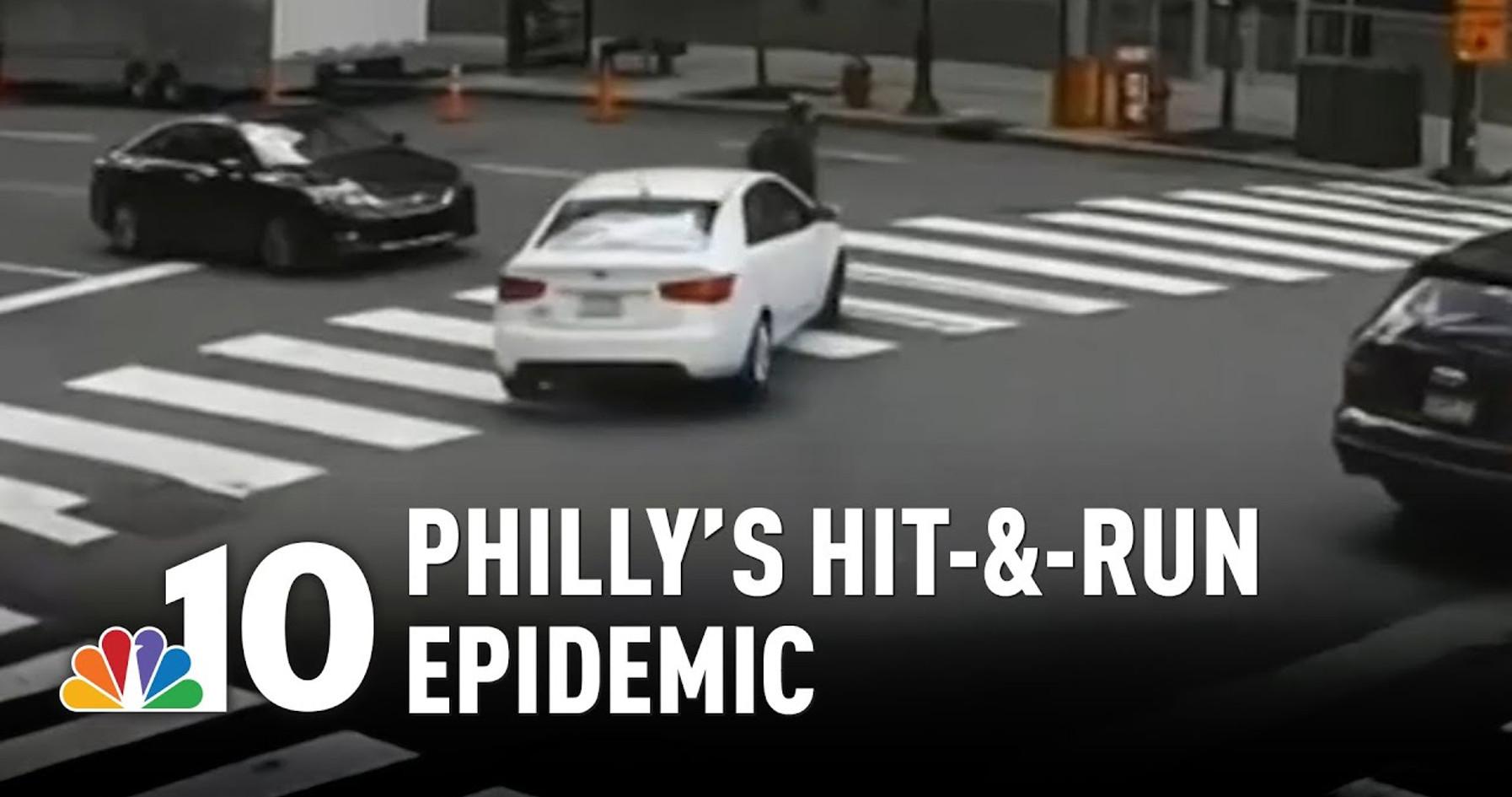 Philly's Hit-&-Run Epidemic