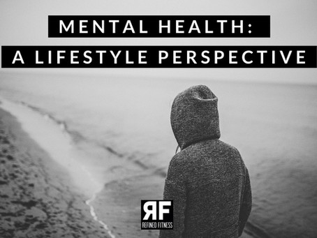 Mental Health: A Lifestyle Perspective