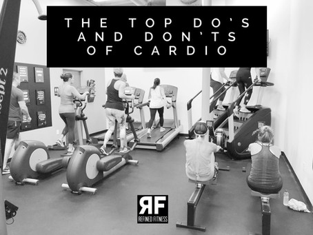 The Top Do's and Don'ts of Cardio