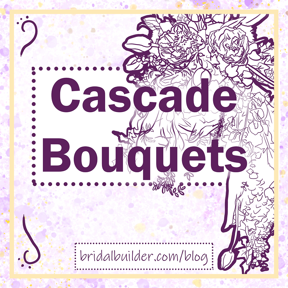 """Title: """"Cascade Bouquets"""" in front of a line drawing of a large bouquet."""