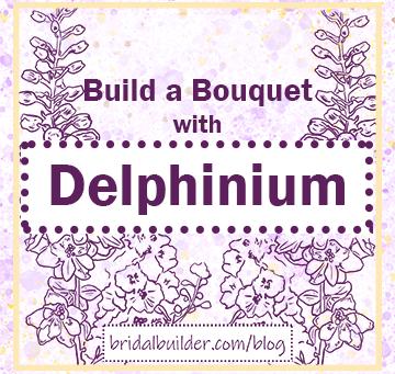 Build a Bouquet with Delphinium (Larkspur)
