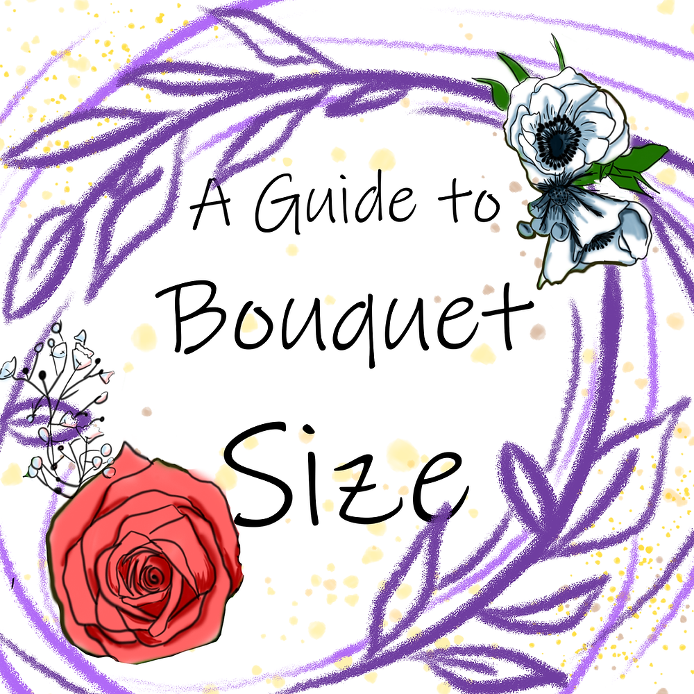 "Title: ""A Guide to Bouquet Size"" over pink sketchy vines with a pink rose and a blue anemone on the edge of the frame."