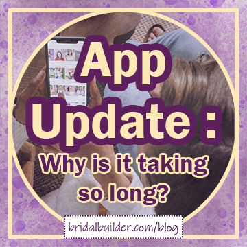 "Title: ""App Update: Why is it taking so long?"" The background is a photo of two women scrolling through a phone together in front of a gold and purple watercolor texture and a gold border of a circle inside of a square."