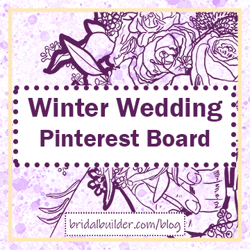"Title: ""Winter Wedding Pinterest Board"" with a purple, hand-drawn bouquet in the background. The background has purple and gold watercolor texture to it and a gold border around the edge of the image."