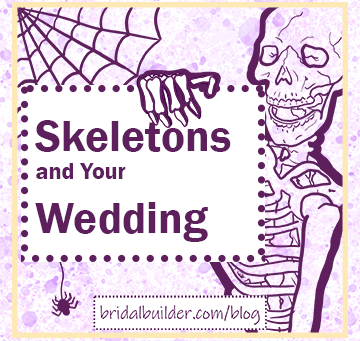 Skeletons and Your Halloween Wedding