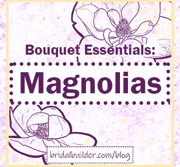Build a Bouquet with Magnolias