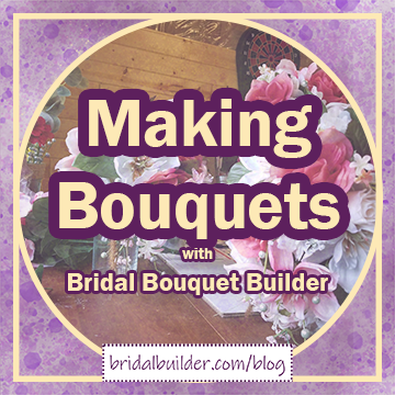 """Title: """"Making Bouquets with Bridal Bouquet Builder"""" with a purple and gold watercolor texture background."""