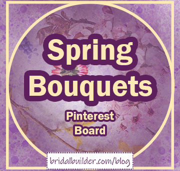 NEW Pinterest Board: Spring and Easter Bouquet Ideas