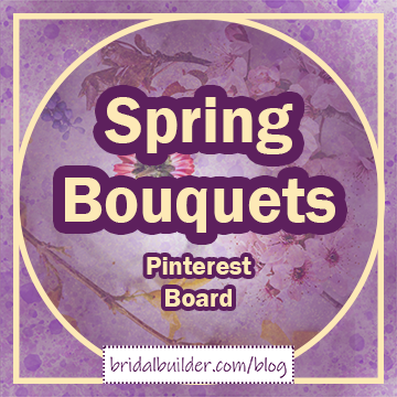 Title in gold and purple outline: Spring Bouquets Pinterest Board. A photo of various flower types faded on white sits behind the words. There's a purple and gold watercolor texture behind that and a gold, circle in side of a rectangle frame around the piece.