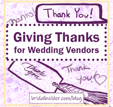 Giving Thanks for Your Small Business Wedding Vendors
