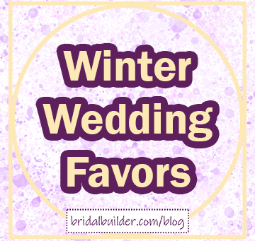 Wintery Wedding Favors to Match Your Bouquet
