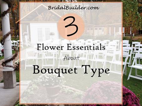 3 Flower Essentials About Bouquet Type