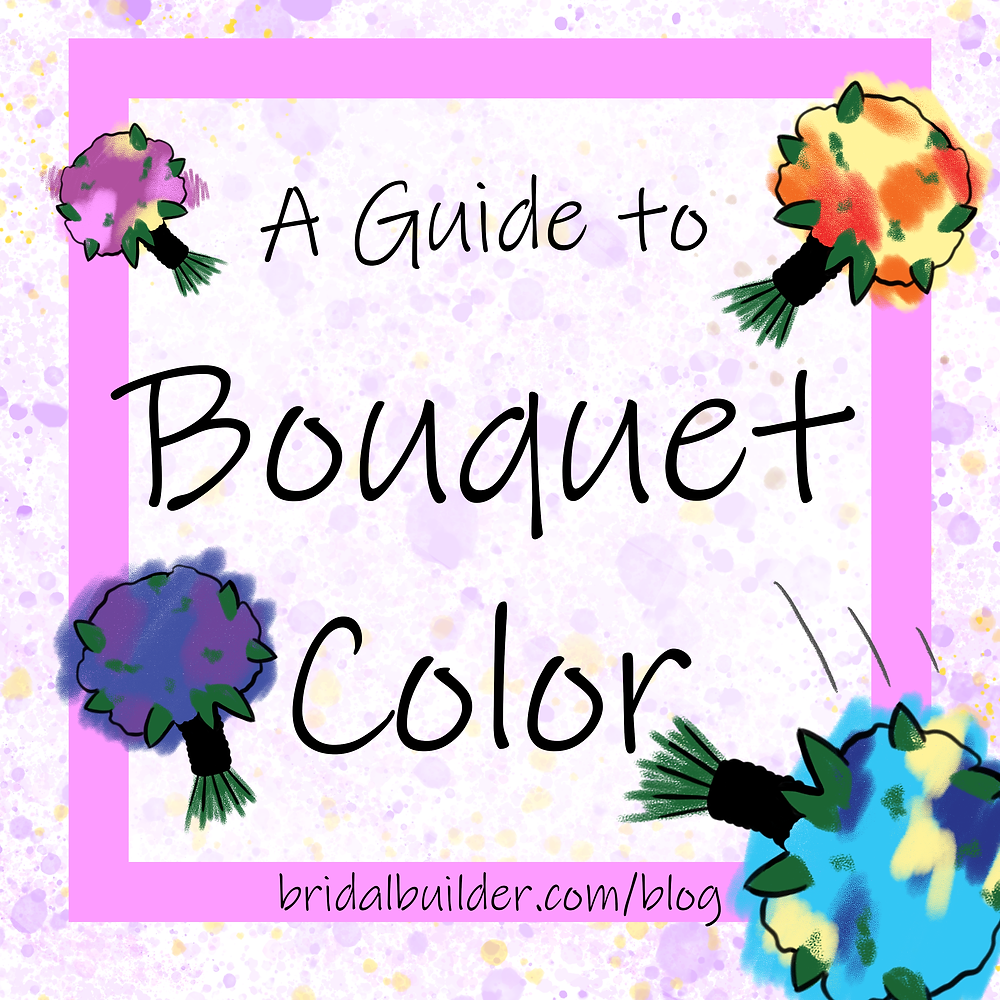 """A purple and pink watercolor background with the title, """"A Guide to Bouquet Color."""" Four multi-colored bouquets decorate the corners of the image."""