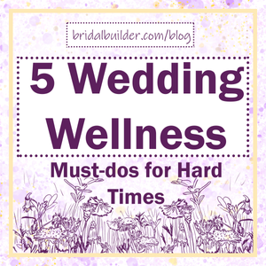 5 Wedding Wellness Must-Dos for Hard Times title with a hand-drawn field of dandelions in the background,