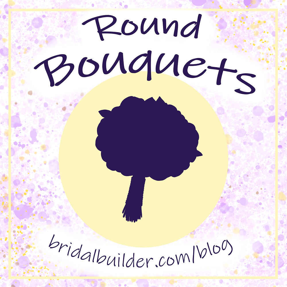 "A purple bouquet silhouette sits on top of a light yellow circle with the titles ""Round Bouquets"" and ""bridalbuilder.com/blog"" curved around the top and bottom of the circle. The background is purple and yellow watercolor splashed and there is a decorative yellow border around the edge of the graphic."