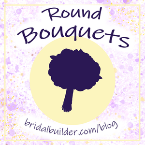"""A purple bouquet silhouette sits on top of a light yellow circle with the titles """"Round Bouquets"""" and """"bridalbuilder.com/blog"""" curved around the top and bottom of the circle. The background is purple and yellow watercolor splashed and there is a decorative yellow border around the edge of the graphic."""