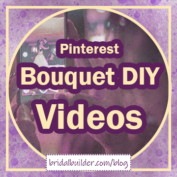 """Title: """"Pinterest Bouquet DIY Videos"""". A photo of a phone held up to record a bride and groom dancing is faded in the background with a purple and gold watercolor texture."""