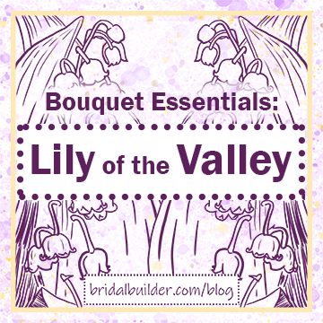 """Bouquet Essentials: Lily of the Valley"" title in purple with hand-drawn lily of the valley in the background"