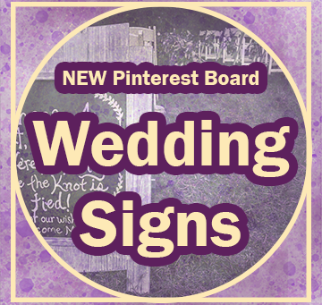 New Pinterest Board: Creative Wedding Signage