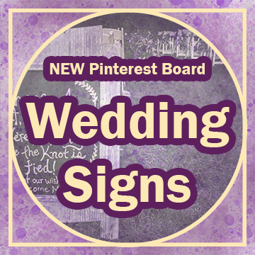 """Title: """"New Pinterest Board Wedding Signs"""" in gold with purple outline. There's a faded photo of a wedding sign about tying the knot on a black board and the graphic is framed in gold with a circle inside of a square. The background is purple and gold watercolor texture."""