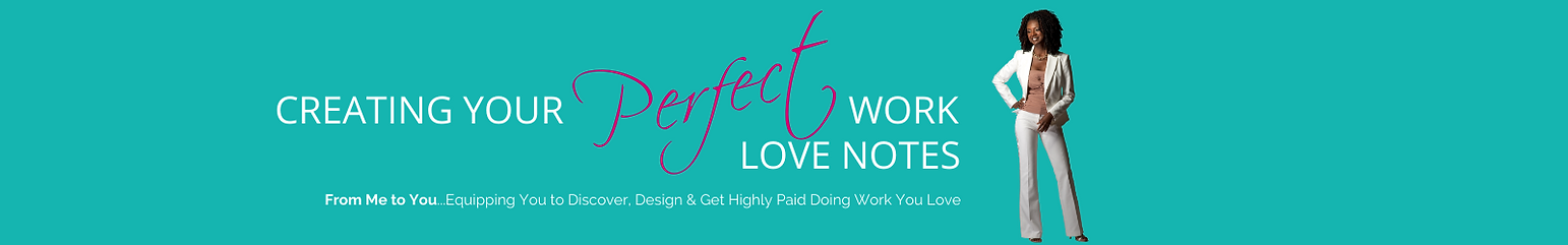 Perfect Work Love Notes Banner.png