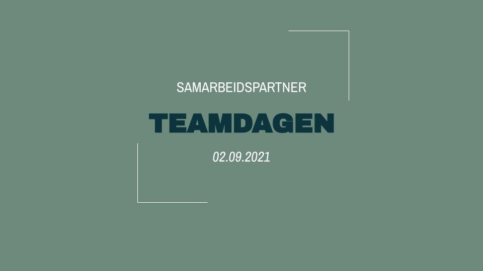 Sponsorpresentasjon TEAMDAGEN 02.09.2021
