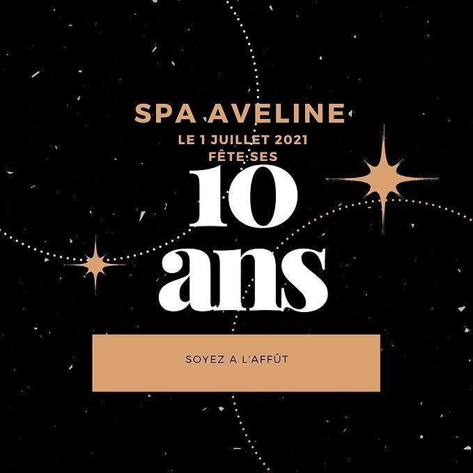 Spa aveline fête ses 10 ans