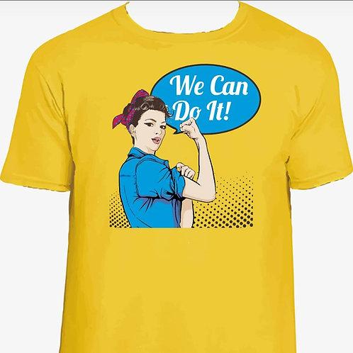 CAMISETA WE CAN DO IT