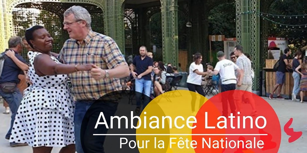 Ambiance Latino - Fête Nationale