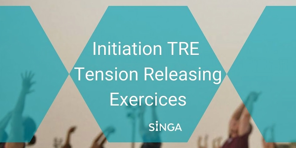 Initiation TRE - Tension Releasing Exercices