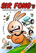 Sir Fong's Adventures In Science Book 1