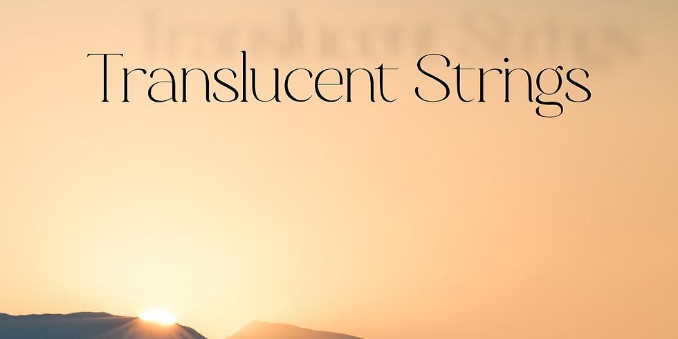 Translucent Strings - Agathe Ensemble