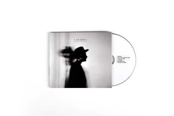 I am Korny - Sleep Ain't Paying My Dues - CD