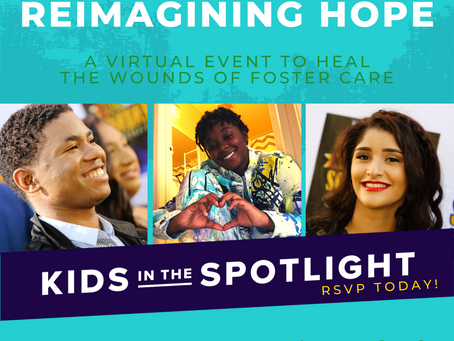Reimagining Hope: A Virtual Event to Heal the Wounds of Foster Care
