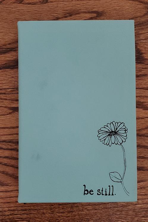 Be Still Journal